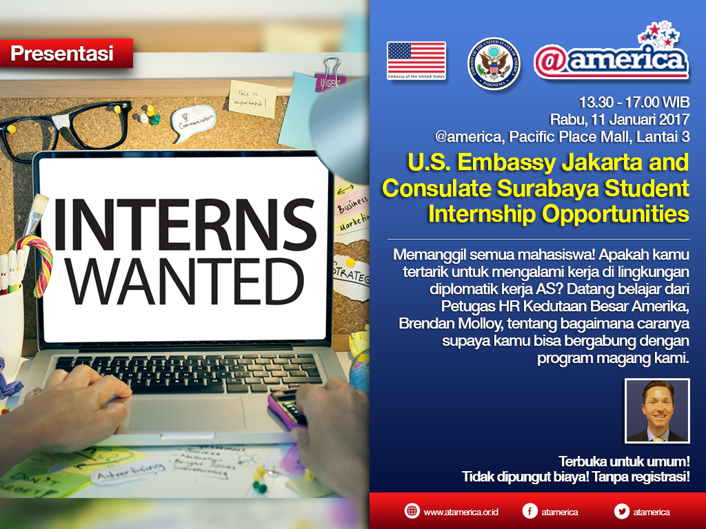 U.S Embassy Jakarta and Consulate Surabaya Student Internship Opportunities